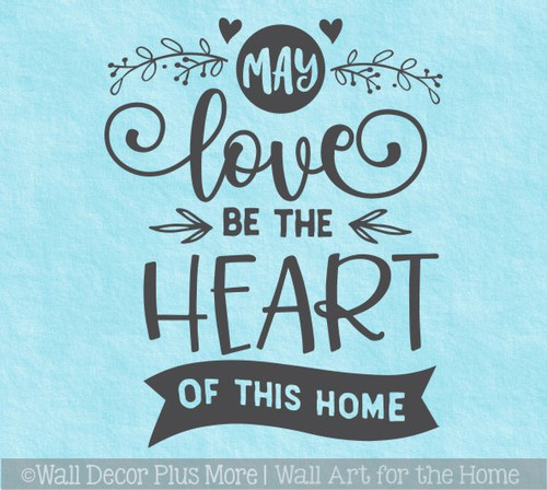 May Love Be Heart This Home Family Decor Kitchen Wall Decal Art Sticker