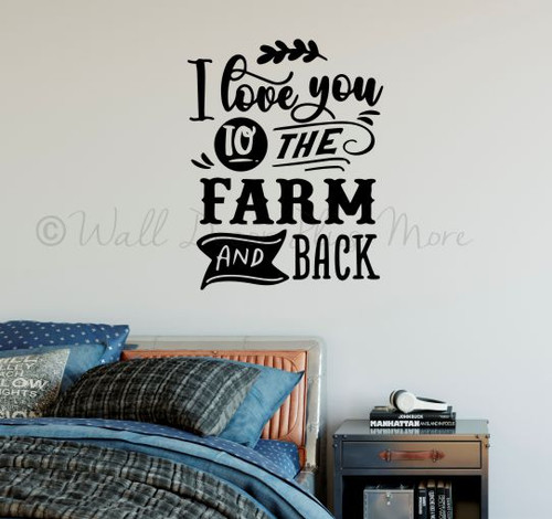 Farmhouse Wall Quote Love You to Farm Back Decal Decor for Bedroom Art- Black