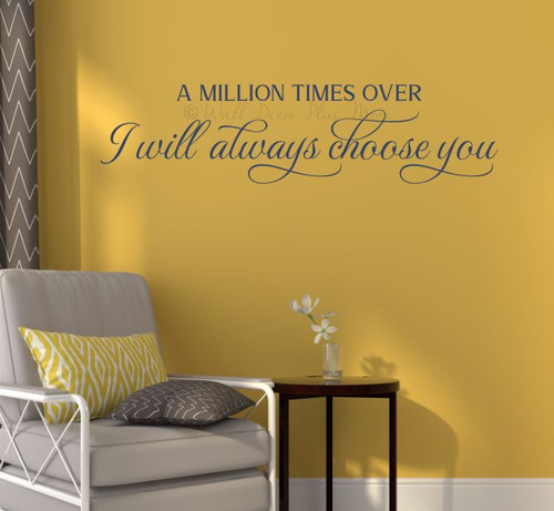Wall Decor Bedroom Quotes Will Always Choose You Decal Decor Sticker Art-Deep Blue