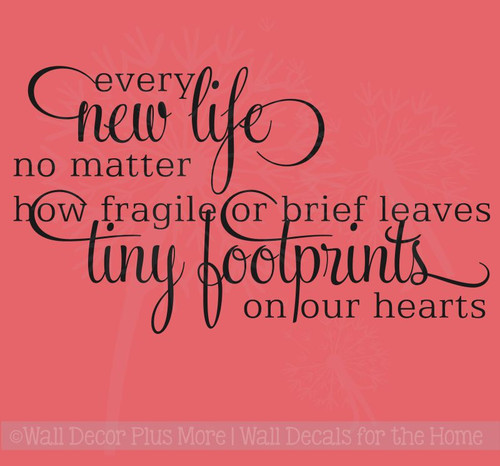 Every new life Leaves tiny footprints on our hearts Memory Saying Wall Decals Stickers