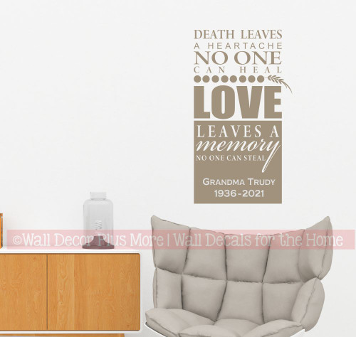 Death Leaves a Heartache Love leaves a Memory Memorial Wall Sticker Quote personalized tumbleweed