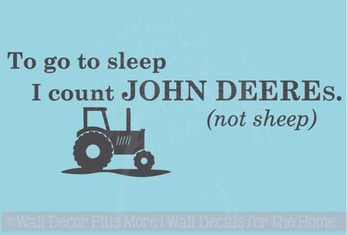 To go to Sleep I count John Deeres (not Sheep) Boy's Bedroom Decor