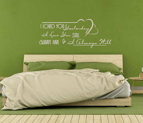 Wall Sticker Love Quote for Bedroom Wedding Loved You Yesterday