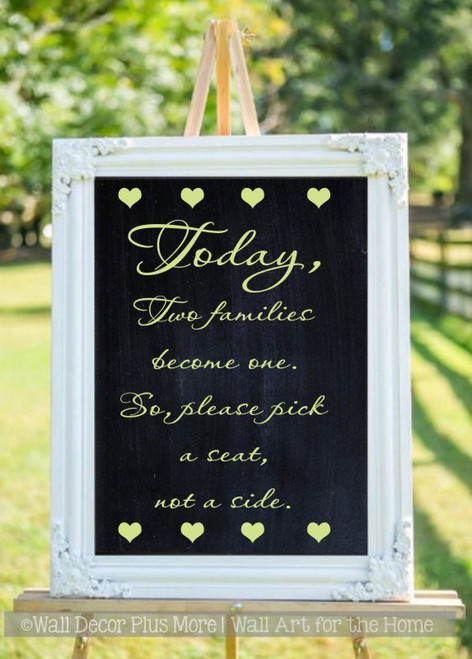 Wedding Decals Vinyl Stickers Sign Popular Quote Sign Pick a Seat Not a Side celadon