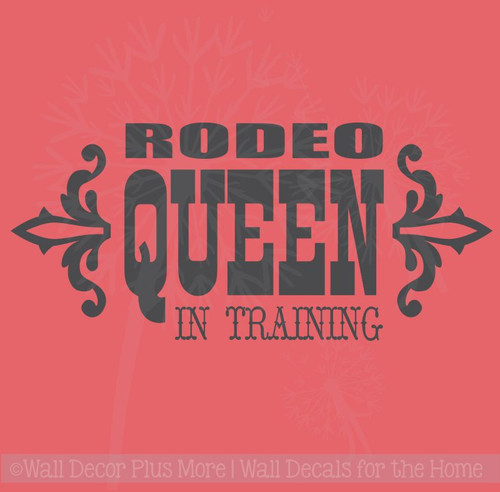 Rodeo Queen in Training Wall Decal Quote Western Girl Vinyl Stickers