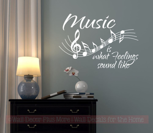 WD327 Music Staff Wall Decal Sticker with Quote Feelings Sound Like Piano Music Room White