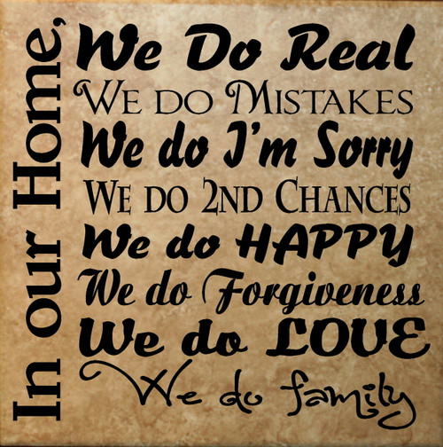 In Our Home We Do Real..We Do Family Subway Art Wall Decal Quote for Tile
