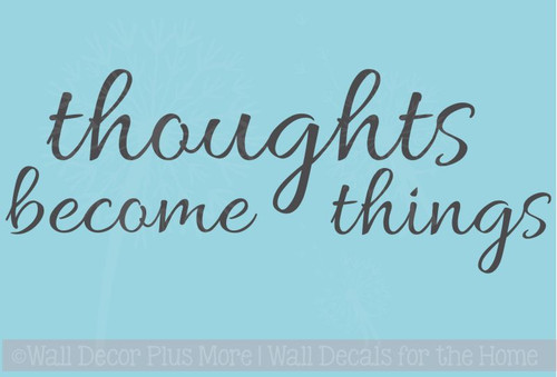 Affirmation Quote Wall Decal Sticker Thought Become Things