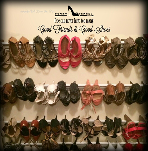 Good Friends and Shoes Wall Decal Vinyl Sticker Quote Saying