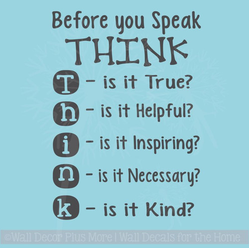 Before you Speak THINK Children's Wall Decal Decor Quote