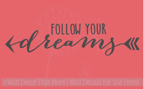 Follow your Dreams Inspirational Quote for Office or Kid's Room Decor