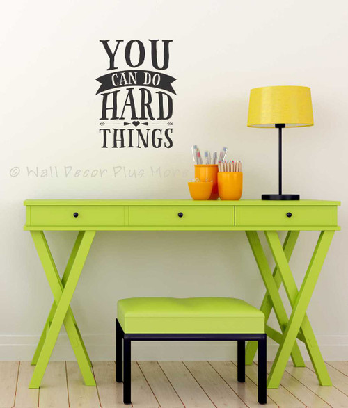 You Can Do Hard Things Inspirational Quote Wall Decor Lettering