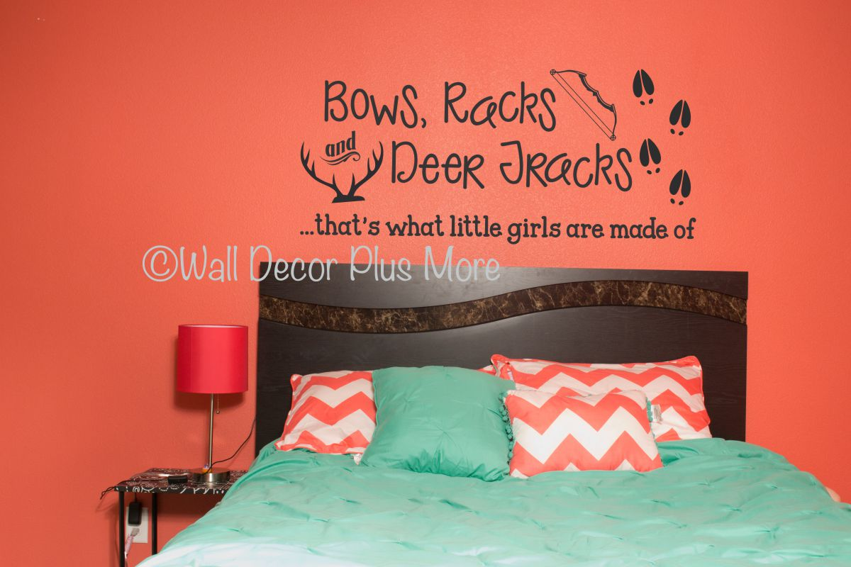Bows racks deer tracks girls are made of hunting quotes vinyl wall decals stickers