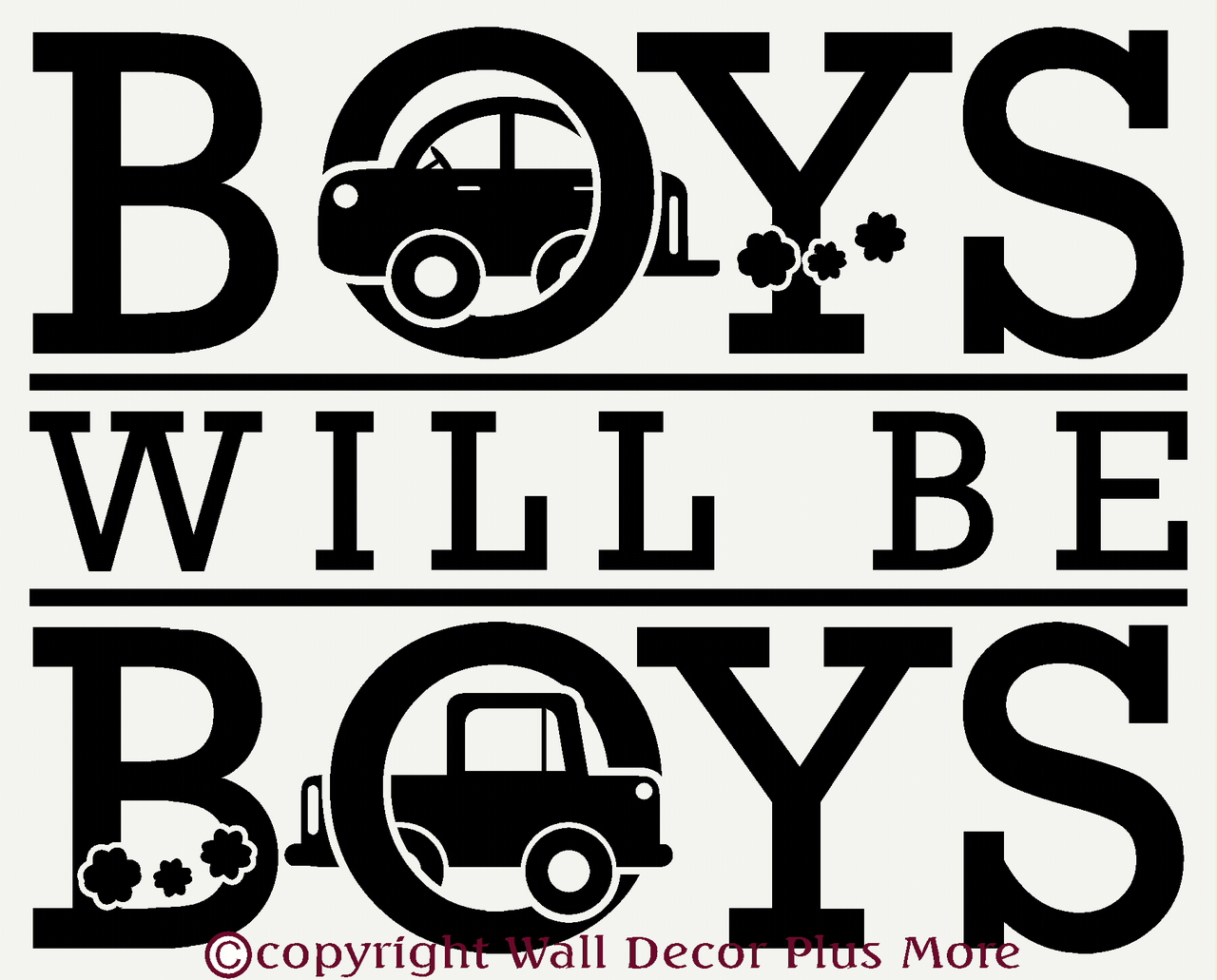 Boys will be boys wall sticker decals saying with cars