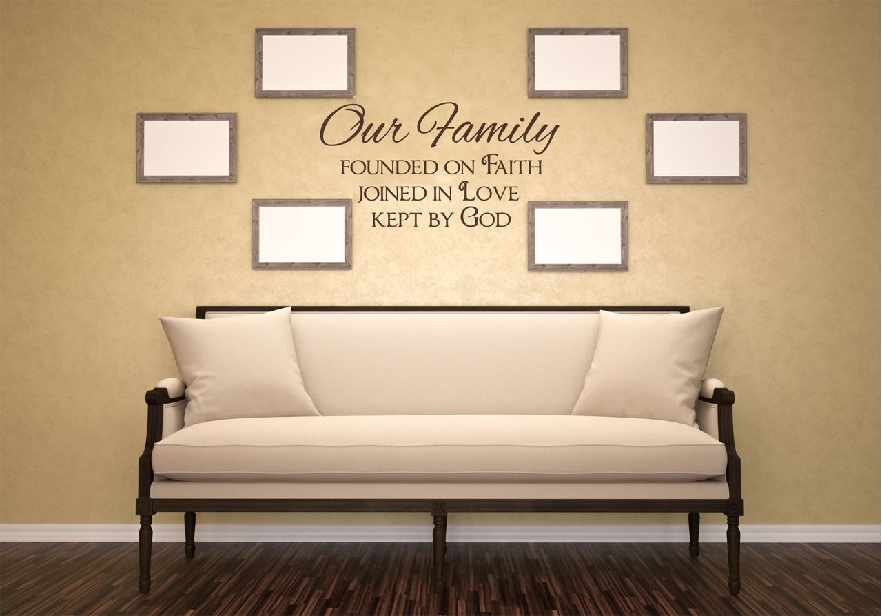 Our Family Founded On Faith Love God Wall Decal Quote Lettering