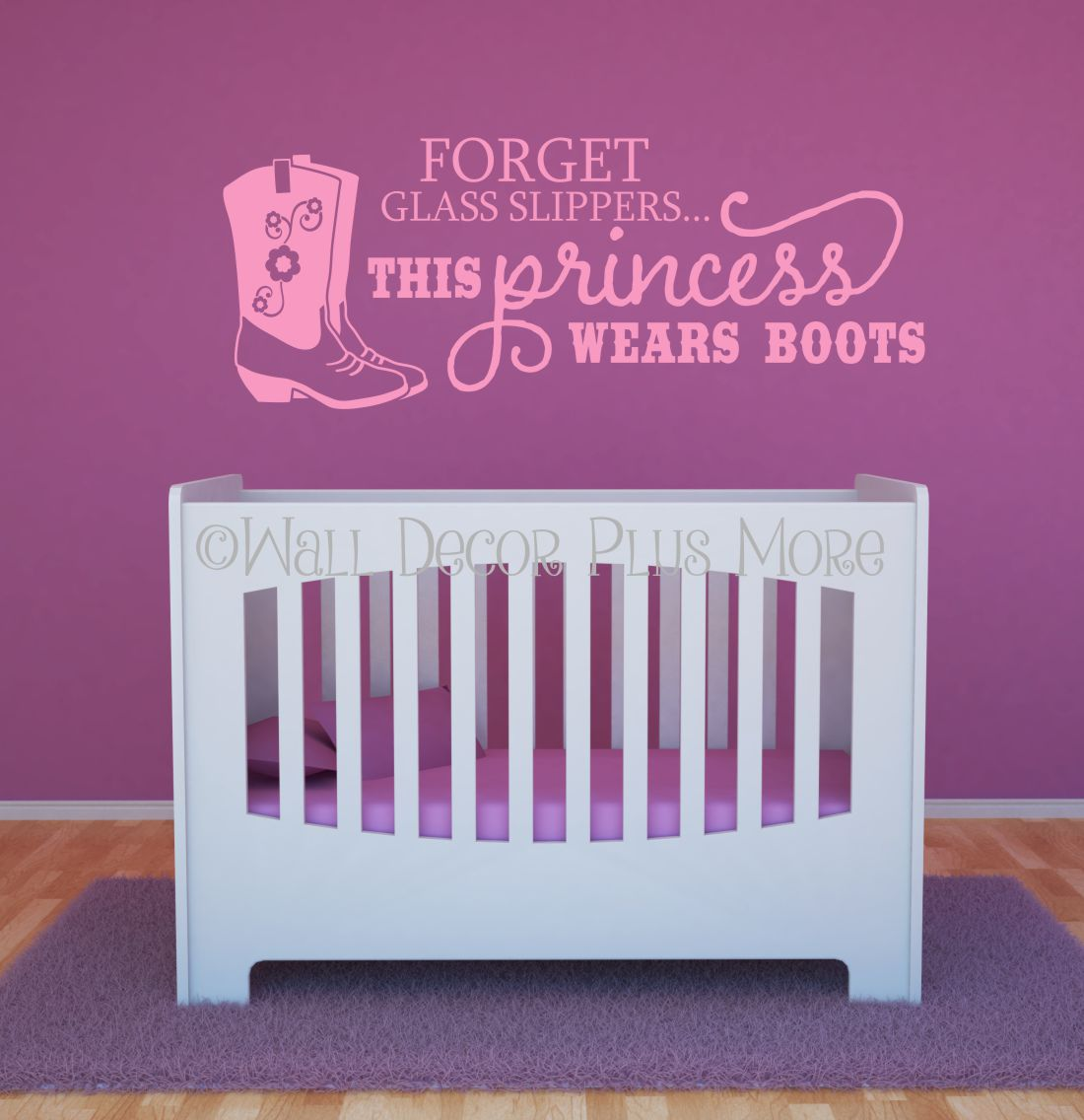 Forget The Glass Slipper Princess Western Wall Decals Quotes Vinyl Sticker Lettering