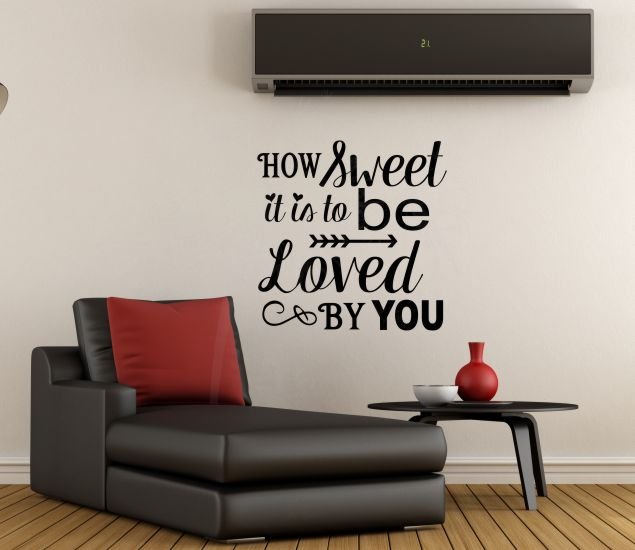 How Sweet it is To Be Loved By You Love Quotes Bedroom Wall Art ...