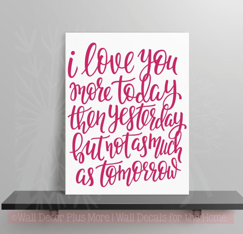 Love You More Each Day Wall Stickers Vinyl Lettering Romantic