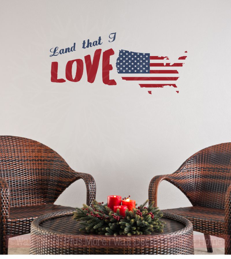 Land That I Love USA Wall Decals Vinyl Lettering Stickers Patriotic Home Decor Quote Deep