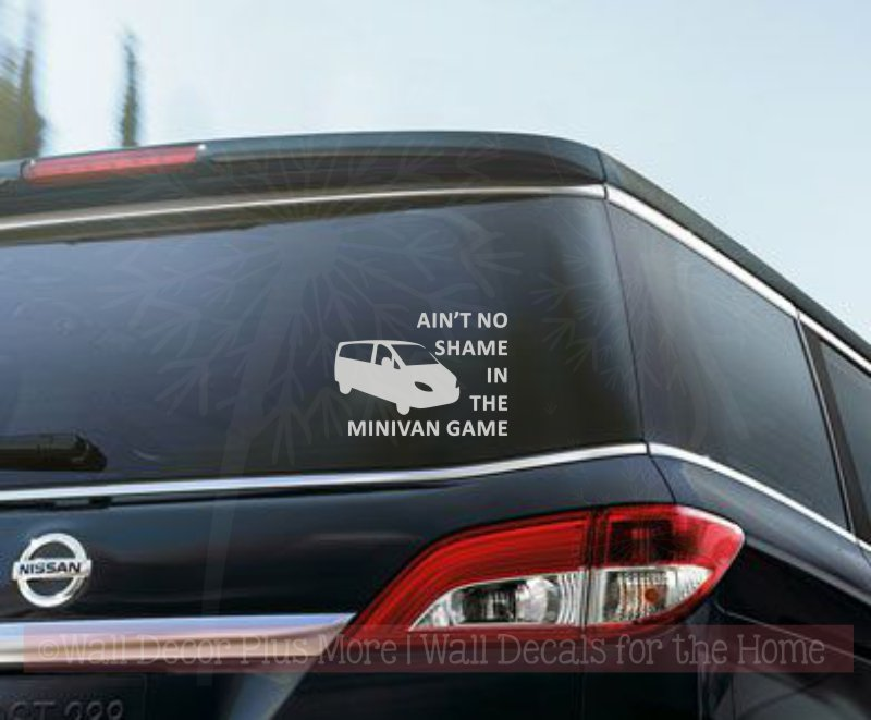 Aint no shame minivan game vinyl car decals window sticker mom quote middle gray