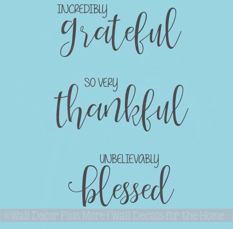 Thankful Fall Decor Wall Quotes Incredibly Grateful Vinyl Letter Decals