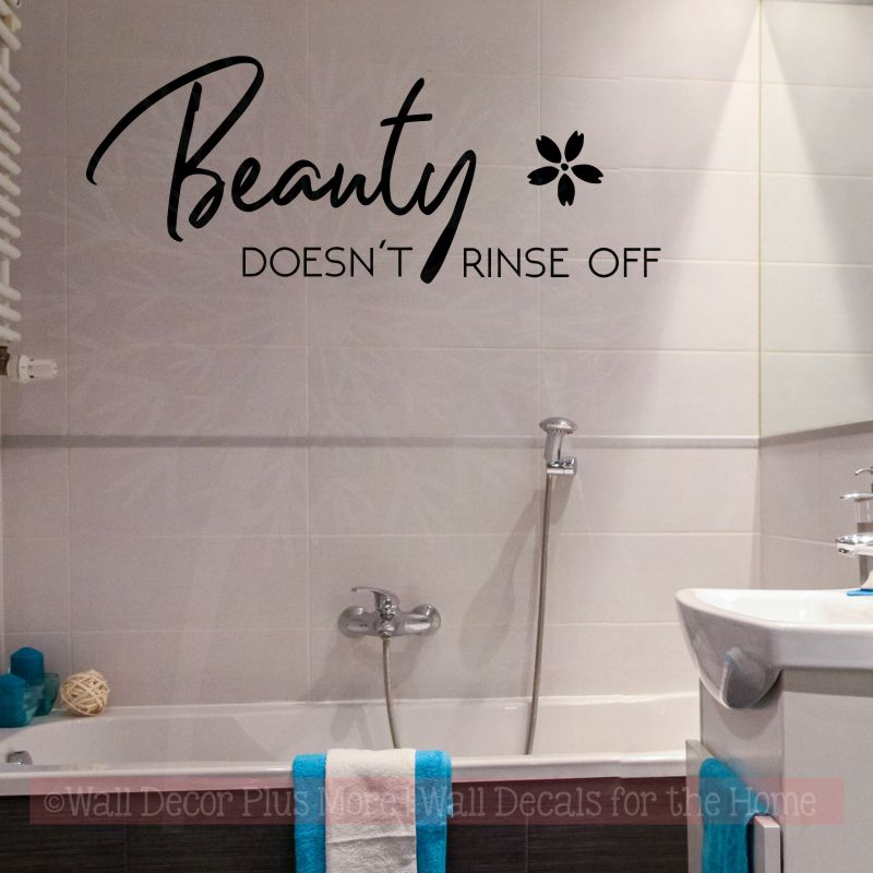 Girls Bathroom Quote Beauty Doesn T Rinse Off Wall Vinyl Letter Decals