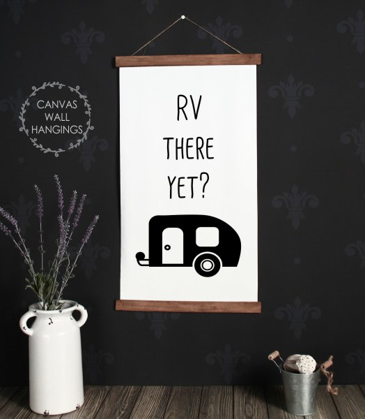 Wood Canvas Wall Hanging Rv There Yet Vintage Camper Wall Art Sign