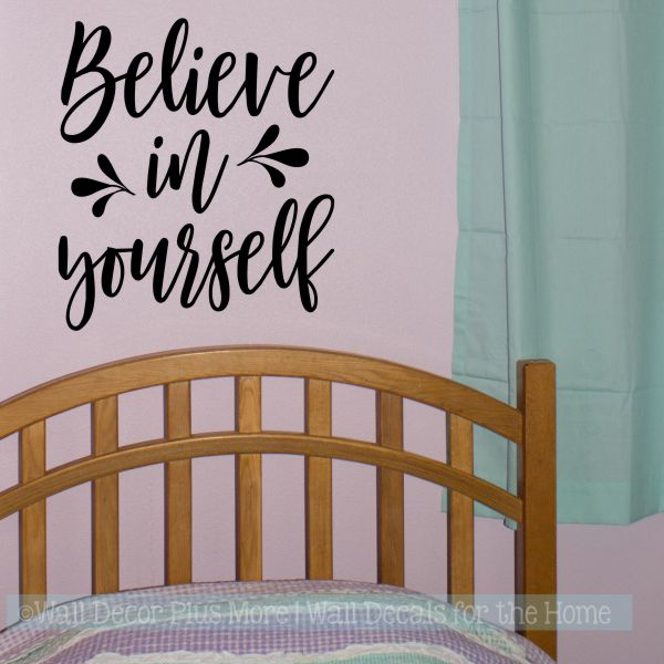 Inspirational Wall Décor Quotes Believe In Yourself Girls Bedroom  Decal Black