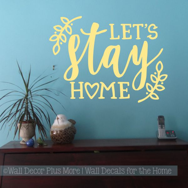 89d81bf1d2 Kitchen Quotes Wall Art Let's Stay Home Vinyl Letters Decal Home Decor -Buttercream