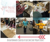 2nd Craft Night Success - View our completed Burlap Banners