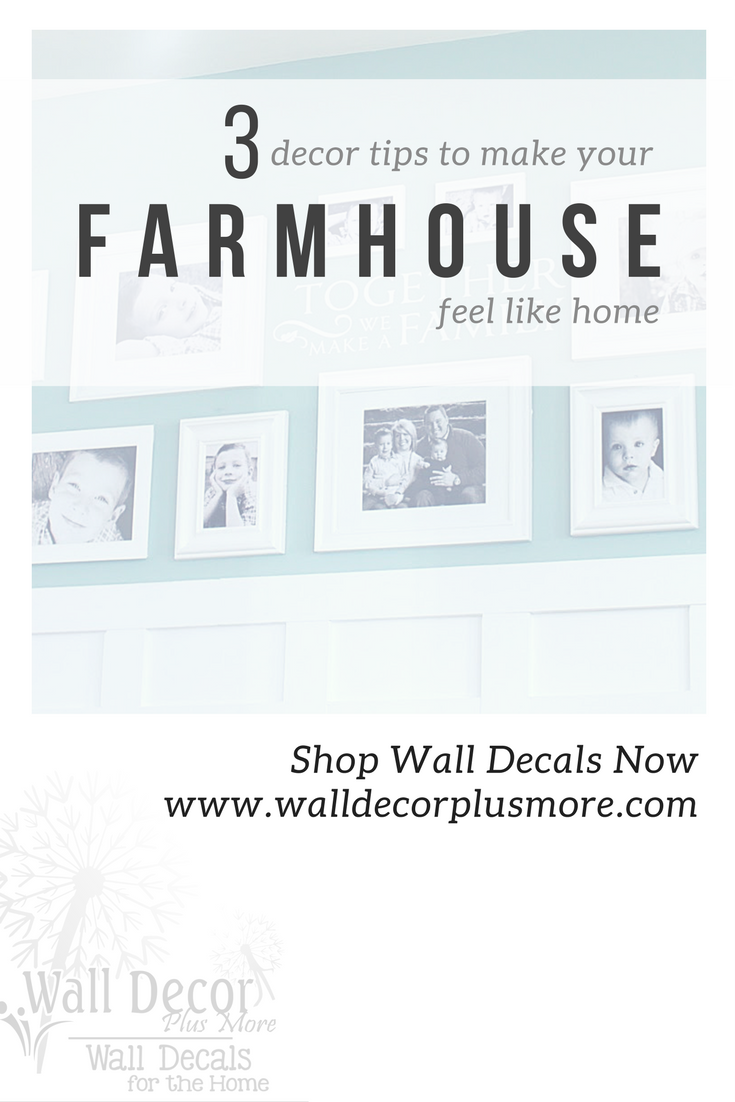 3 Decor Tips to Make Your Farmhouse Feel Like a Home