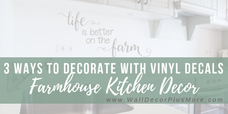 3 Ways to Decorate a Farmhouse Kitchen