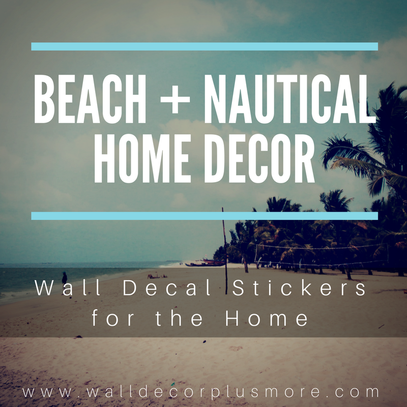 Beach and Nautical Inspired Home Decor