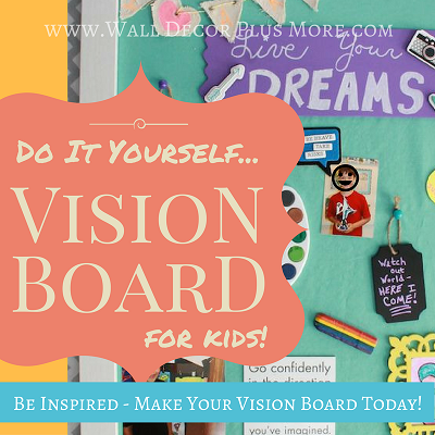 Vision Board for Kids!