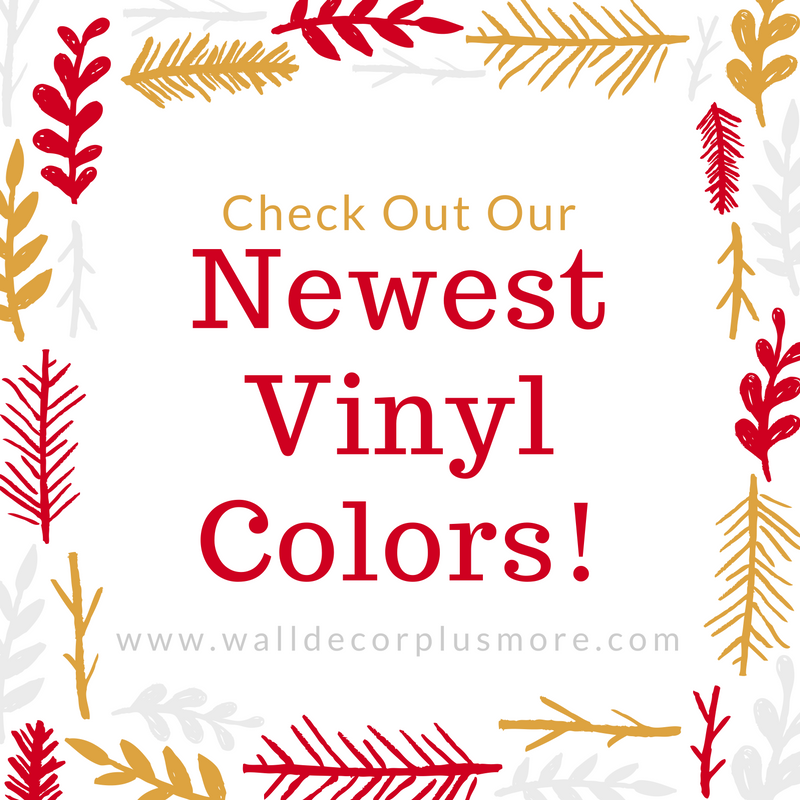 New Wall Vinyl Decal Colors Available!