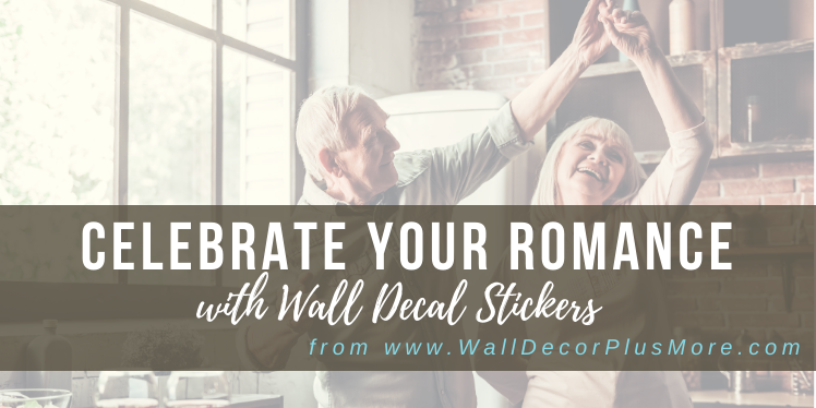 Celebrate Your Romance With Wall Decals
