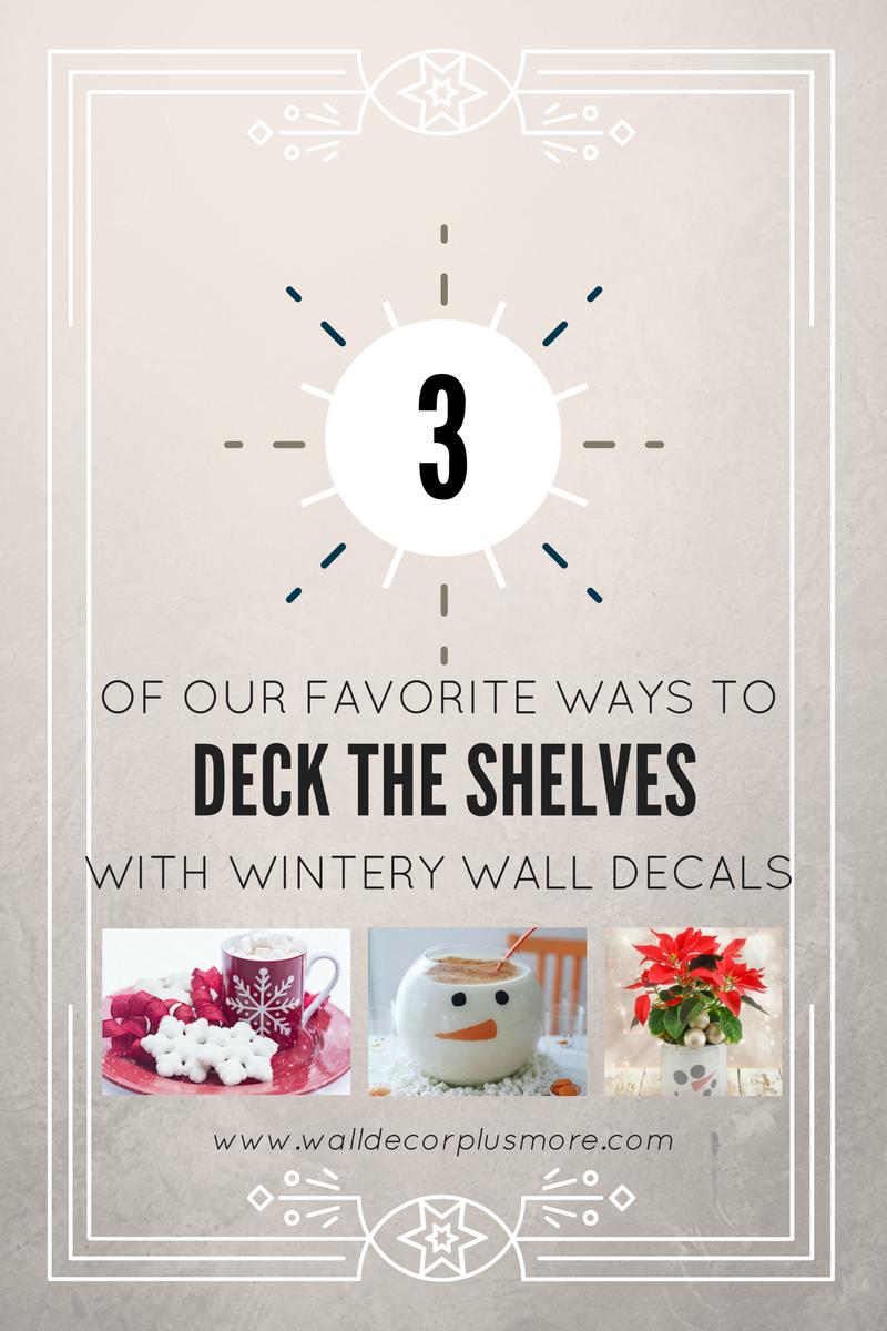 "Winter Wonderland Decor To ""Deck the Shelves"""