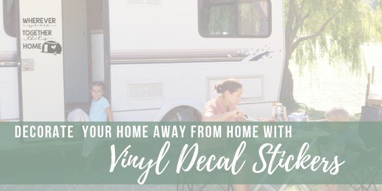 Decorate Your Home Away From Home With RV Decals