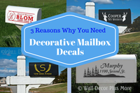 Classy, Convienient, Essential: 3 Reasons why you need Decorative Mailbox Decals