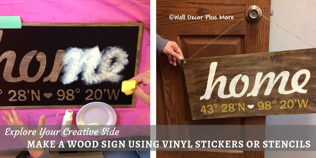 Explore Your Creative Side: Make a Wood Sign Using Decal Stickers or Stencils
