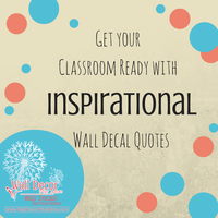 Get your Classroom Ready with Inspirational Wall Decals