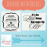 Inspirational Wall Decals used to Decorate your Home or Office