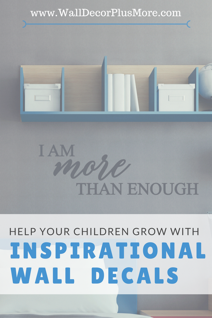 The Kids Are Enough: How Inspiring Wall Decal Quotes Can Promote Literacy and Healthy Living in Our Children