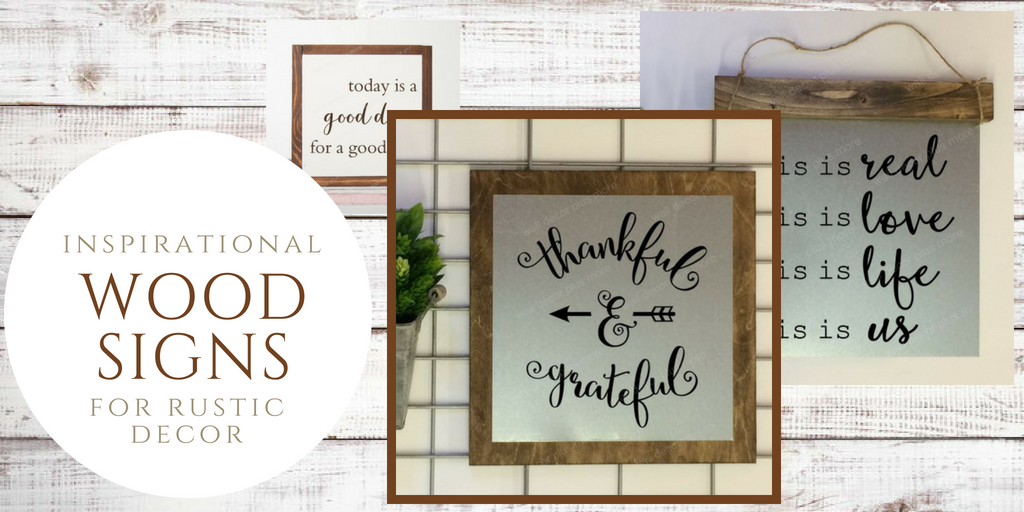 Inspirational Wooden Signs for Rustic Decor