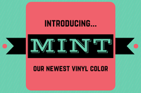 Our Newest Vinyl Color: Mint