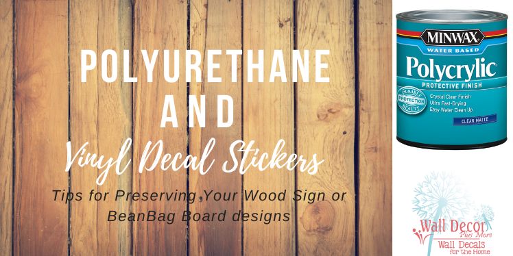 Should You Apply Polyurethane Clear Coat Sealants On Vinyl Decal Stickers