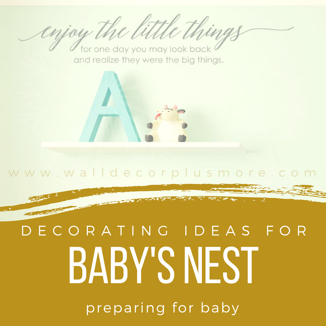 Getting the Nursery Ready for Baby: Decorating Ideas for Baby's Nest