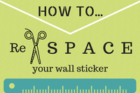 Make the Most Out of Your Wall Decal Stickers - How-To Re-Space Your Decals