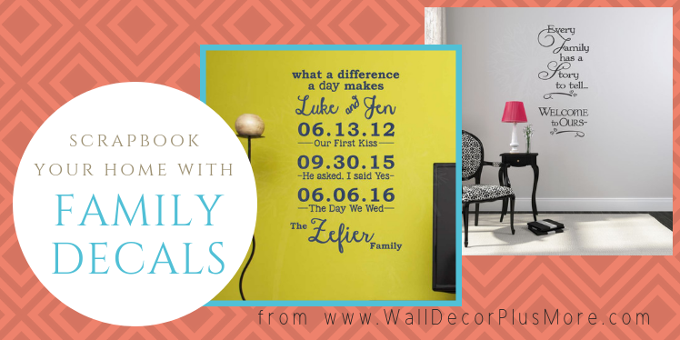 Scrapbook Your Home With Family Decals