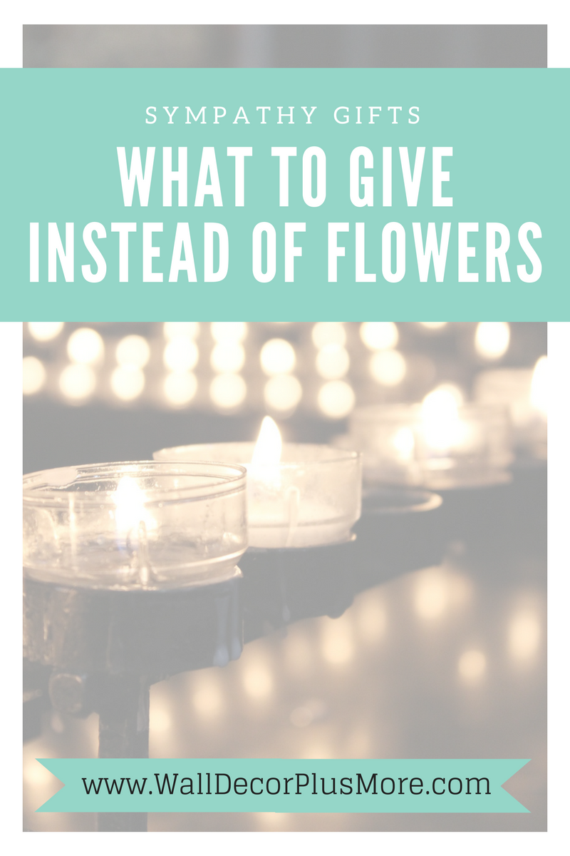 Sympathy Gifts: What to Give Instead of Flowers
